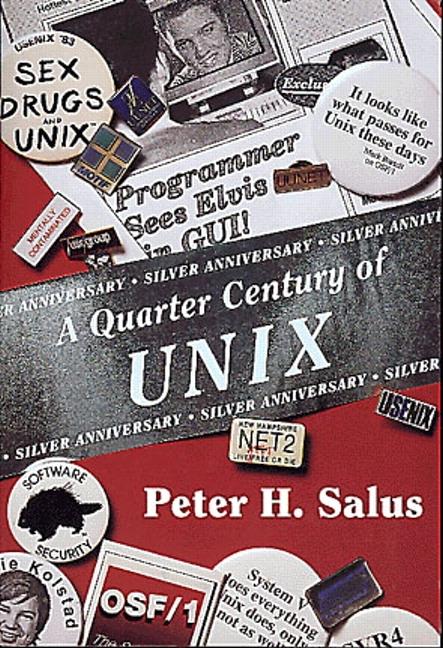 Quarter Century of UNIX, A