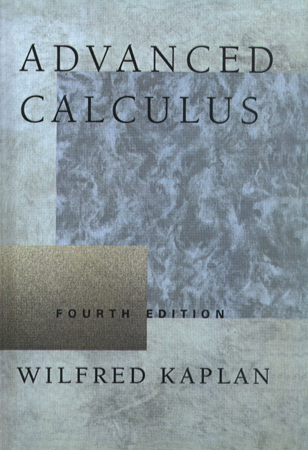 Kaplan & Kaplan, Advanced Calculus, 5th Edition | Pearson
