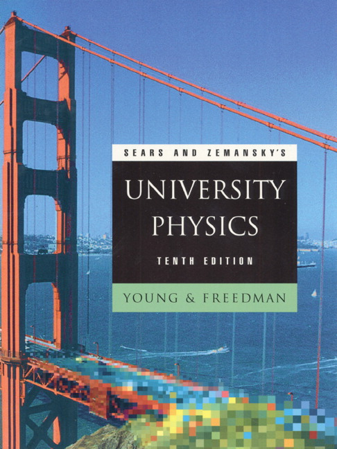 Young freedman university physics with modern physics with sears and zemanskys university physics 10th edition fandeluxe Images