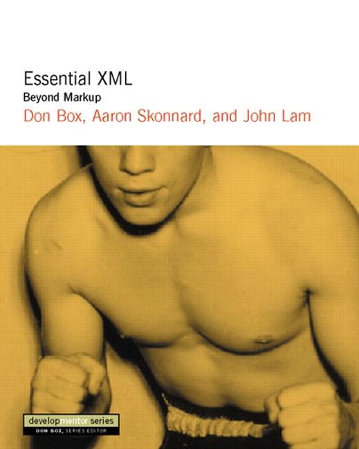 Essential XML: Beyond MarkUp