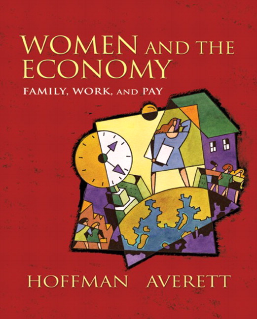 Women and the Economy: Family, Work, and Pay