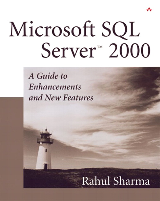 Microsoft SQL Server� 2000: A Guide to Enhancements and New Features