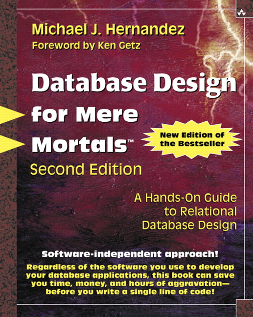 Hernandez database design for mere mortals a hands on guide to database design for mere mortals a hands on guide to relational database design 2nd edition fandeluxe Choice Image