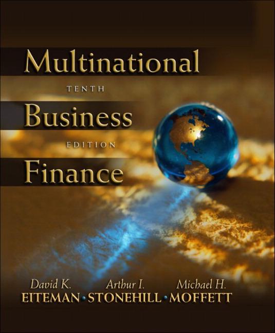 multinational business finance eiteman essay Business finance essay 1901 words | 8 pages multinational business finance, 12e (eiteman, et al) chapter 1 globalization and the multinational enterprise 11.