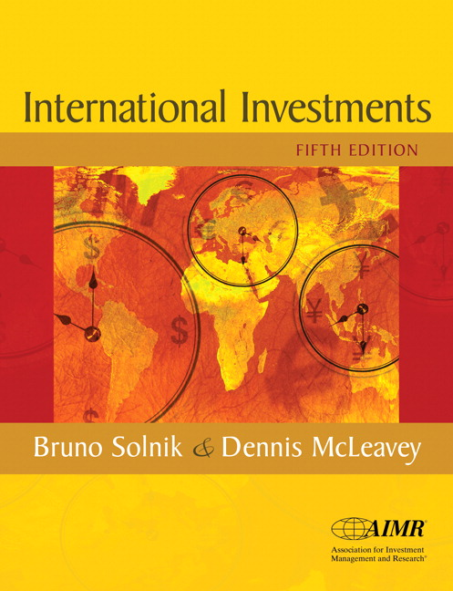 Solnik & McLeavey, Global Investments, 6th Edition | Pearson