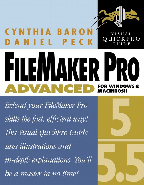 Baron & Peck, FileMaker Pro 5/5.5 Advanced for Windows and Macintosh ...