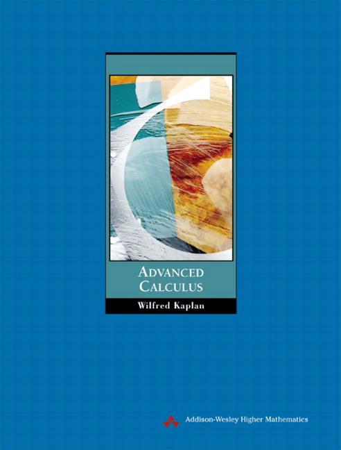 Kaplan kaplan kaplanadvanced calculus p5 5th edition pearson kaplanadvanced calculus p5 fandeluxe Gallery