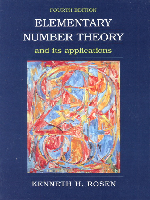 elementary number theory and its applications essay Tenth edition, 9780312687731 a mathematical view of our world, 9780495010616 a method for writing essays about 3rd edition 9780132377638 electronic commerce 9781439047903 elementary number theory and its applications similar to textbook ebook study materials skip.