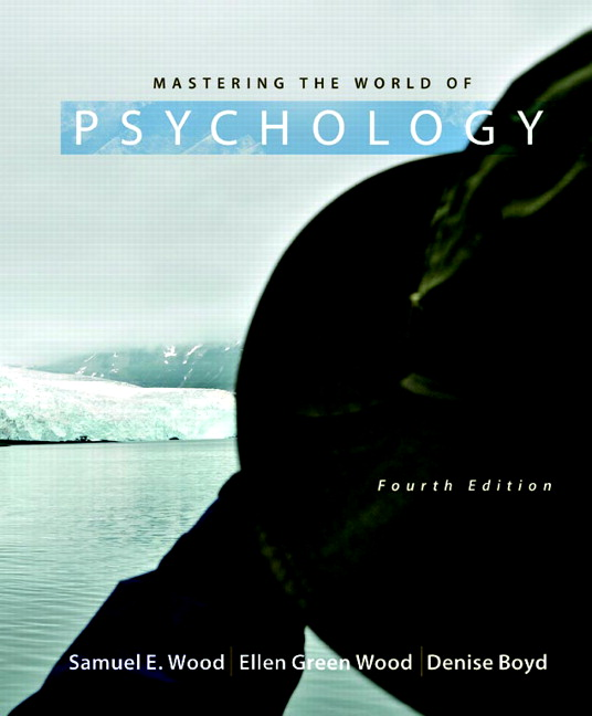 Wood wood boyd mastering the world of psychology 5th edition mastering the world of psychology 4th edition fandeluxe Gallery