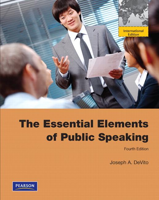 DeVito, Essential Elements of Public Speaking, The ...