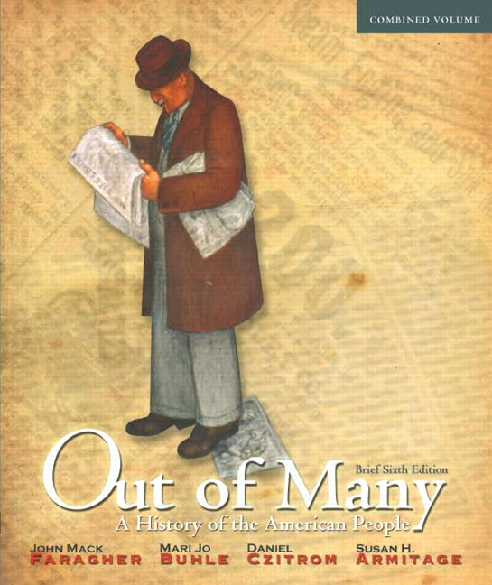 Faragher buhle czitrom armitage out of many a history of the out of many a history of the american people brief edition combined volume 6th edition fandeluxe Gallery