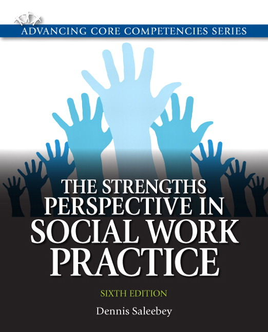 Strengths Perspective in Social Work Practice, The, 6th Edition
