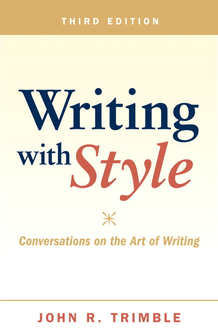 Trimble, Writing with Style: Conversations on the Art of Writing ...