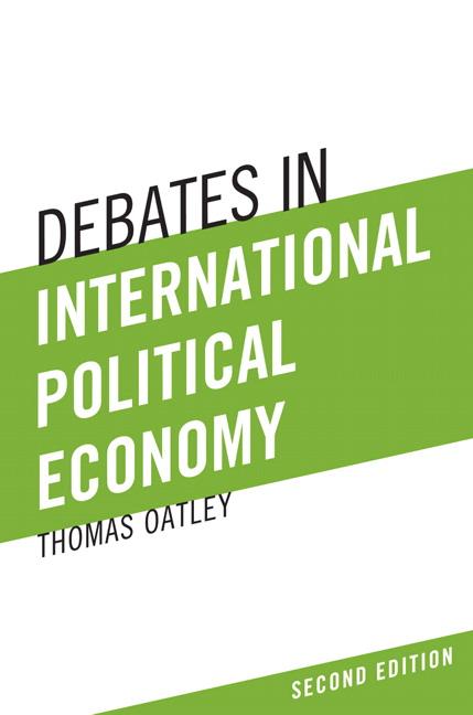 Debates in International Political Economy, 2nd Edition