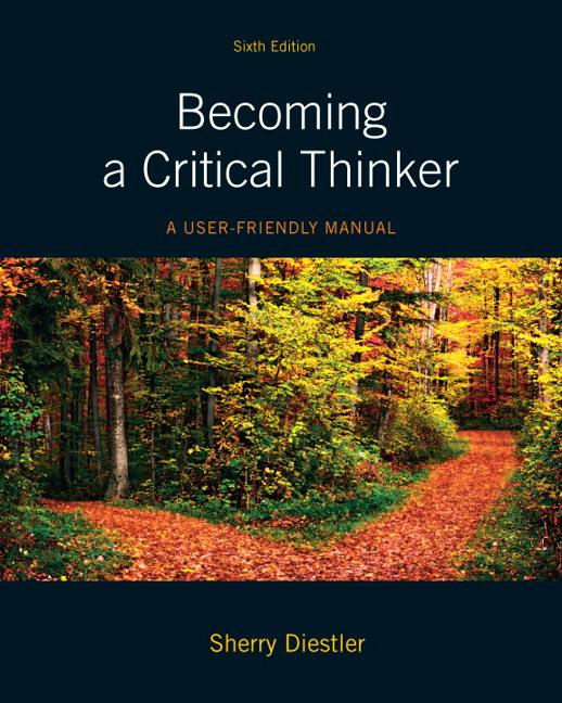 Diestler becoming a critical thinker a user friendly manual 6th becoming a critical thinker a user fandeluxe Gallery