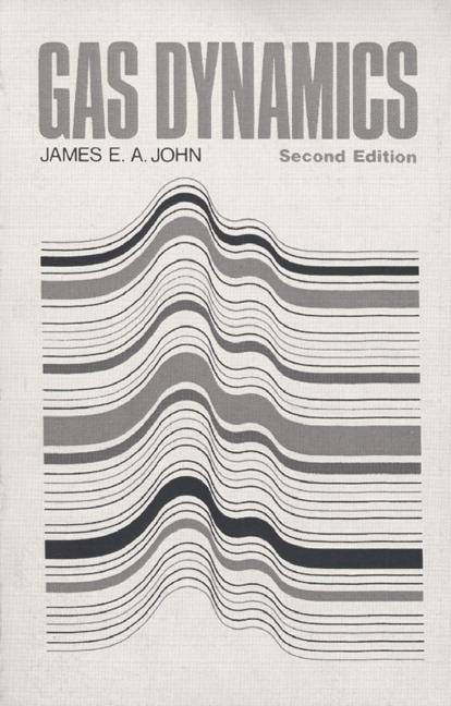 john keith gas dynamics 3rd edition pearson rh pearson com Dynamic Viscosity Natural Gas Supersonic Gas Dynamics