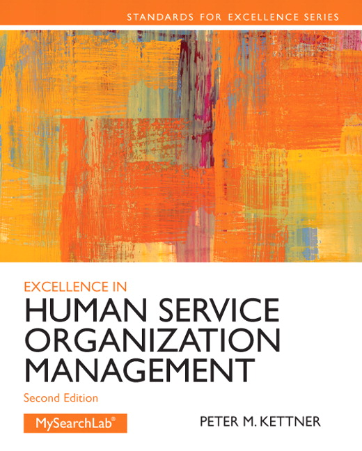 Kettner, Excellence in Human Service Organization Management, 2nd
