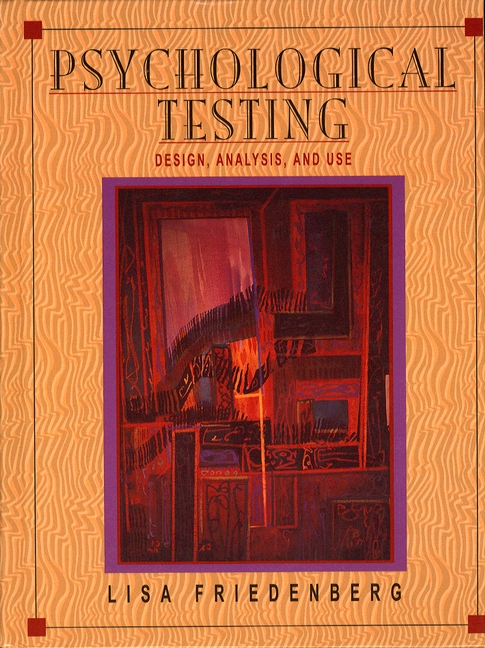 Friedenberg, Psychological Testing: Design, Analysis, and Use | Pearson