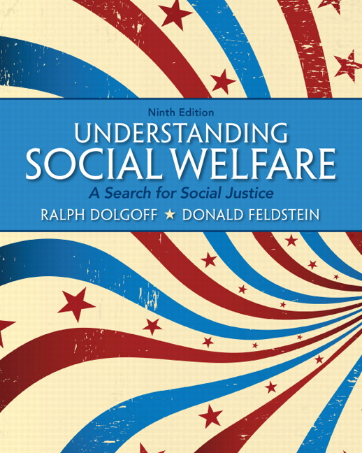 Understanding Social Welfare: A Search for Social Justice, 9th Edition