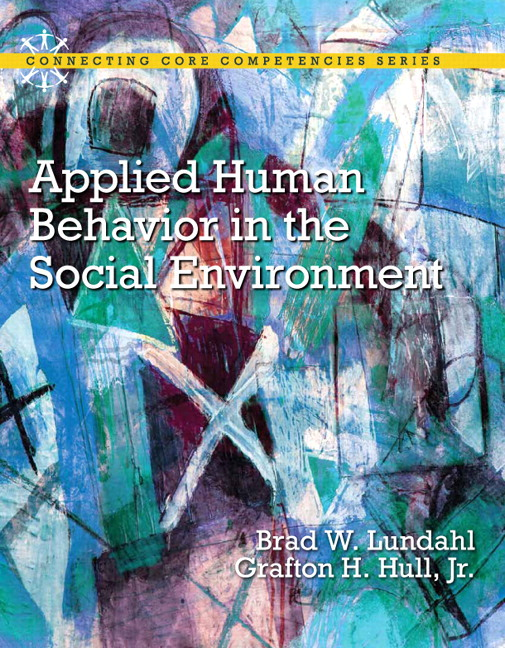 Lundahl & Hull, Applied Human Behavior in the Social Environment ...
