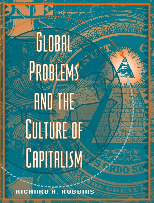 "an examination of the capitalism culture and society Mcchesney starts by examining what he calls the ""official catechism"" of the  united states: capitalism is a society where individuals freely come together in  the."