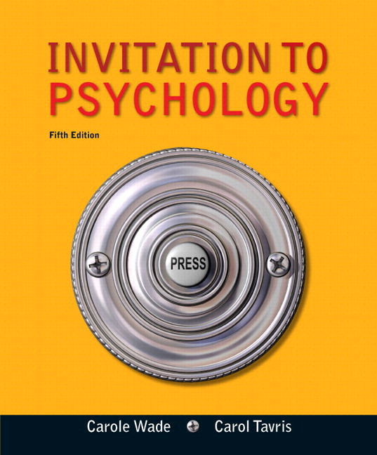 Wade tavris garry invitation to psychology 6th edition pearson invitation to psychology with new mylab psychology with etext access card package 5th edition stopboris Choice Image