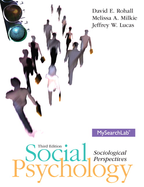 Rohall milkie lucas social psychology 3rd edition pearson social psychology 3rd edition view larger fandeluxe Gallery