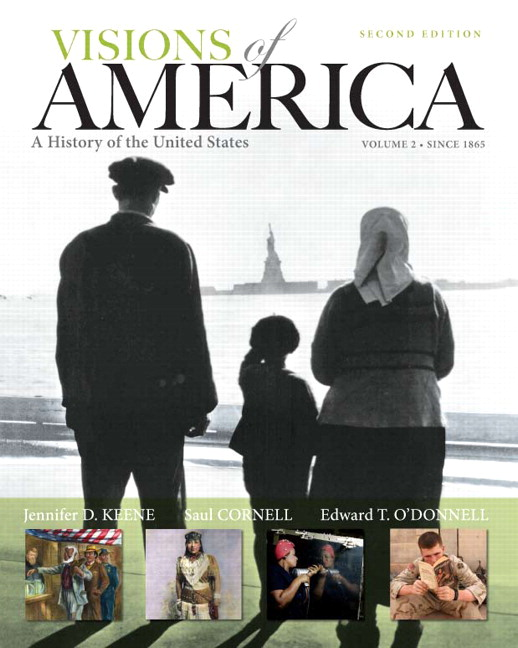 Visions of America: A History of the United States ...