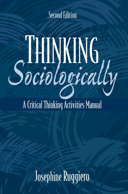 Thinking Sociologically: A Critical Thinking Activities Manual (Valuepack item only)