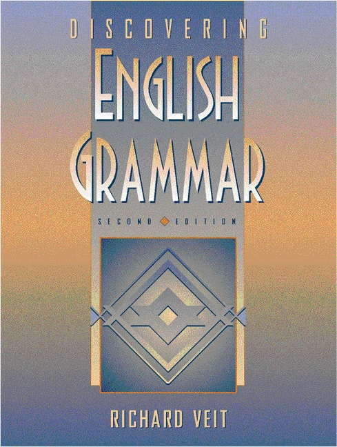 Veit, Discovering English Grammar, 2nd Edition | Pearson