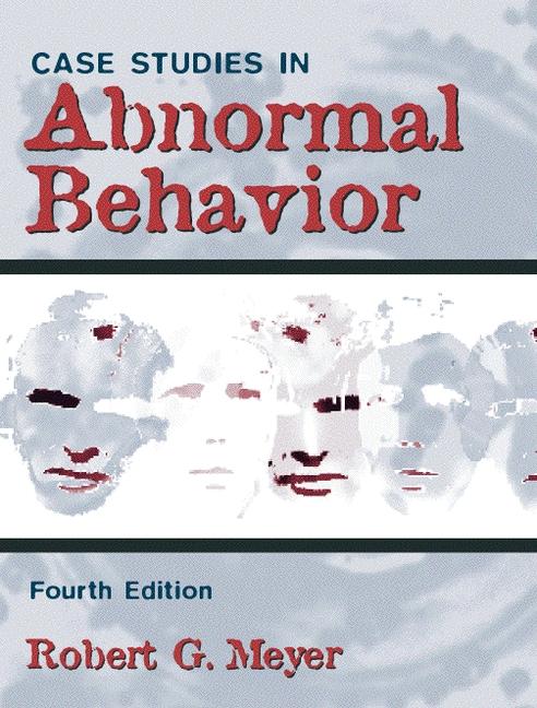 case studies in abnormal behavior meyer pdf