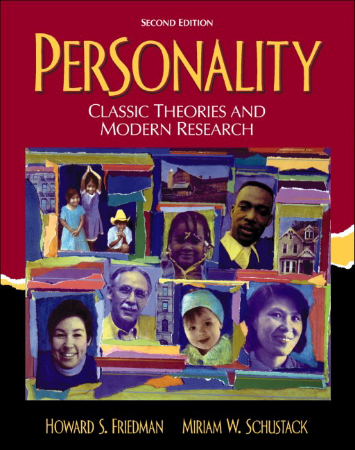 Friedman schustack personality classic theories and modern personality classic theories and modern research 2nd edition fandeluxe Images