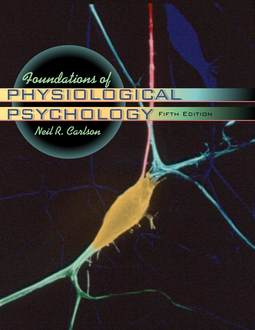 foundations of physiological psychology carlson 6th edition pdf