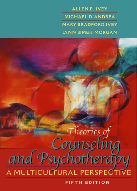 Ivey dandrea ivey simek morgan theories of counseling and theories of counseling and psychotherapy a multicultural perspective 5th edition fandeluxe Images