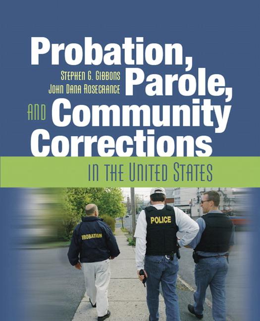 Gibbons & Rosecrance, Probation, Parole, And Community