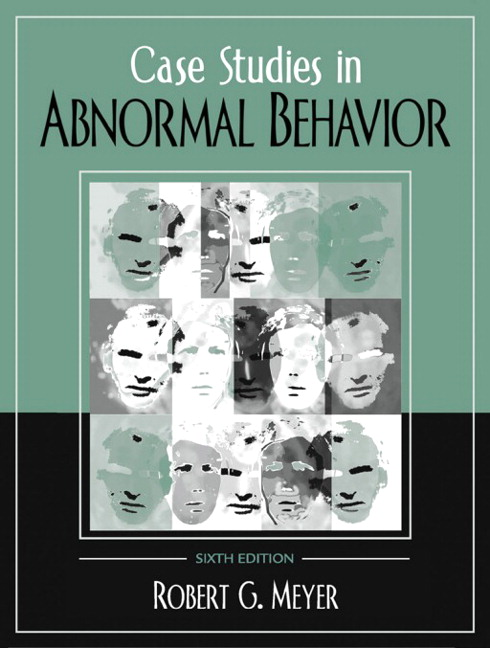 case studies in abnormal psychology meyer Psychology's 10 greatest case studies sadly, it is not really kitty genovese the person who has become one of psychology's classic case studies.