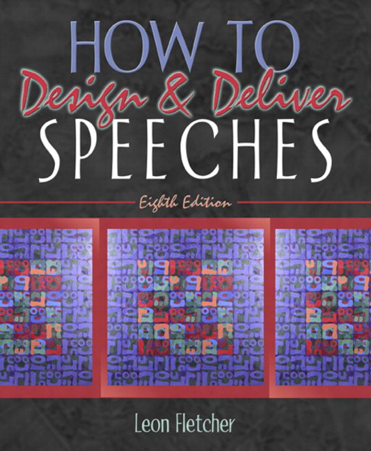 Fletcher How To Design Deliver Speeches 8th Edition Pearson