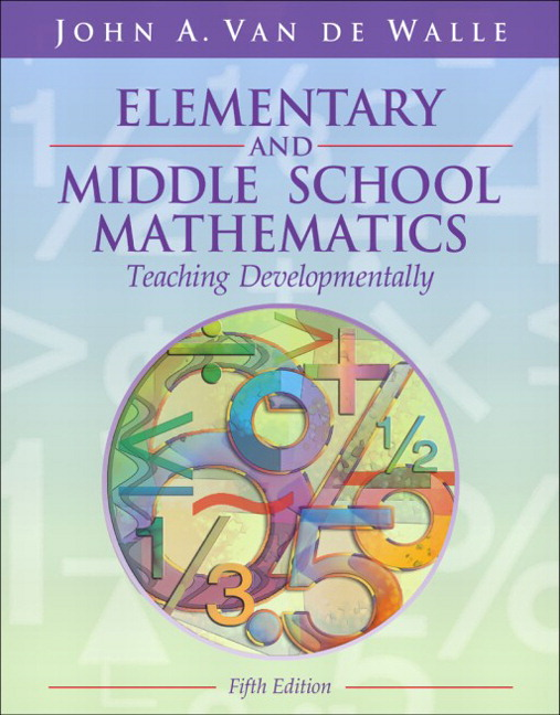 Van de walle elementary and middle school mathematics teaching elementary and middle school mathematics teaching developmentally fandeluxe Choice Image