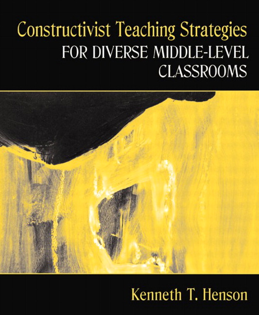 Henson Constructivist Teaching Strategies For Diverse Middle Level