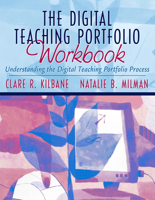Kilbane milman digital teaching portfolio workbook the digital teaching portfolio workbook the understanding the pronofoot35fo Image collections