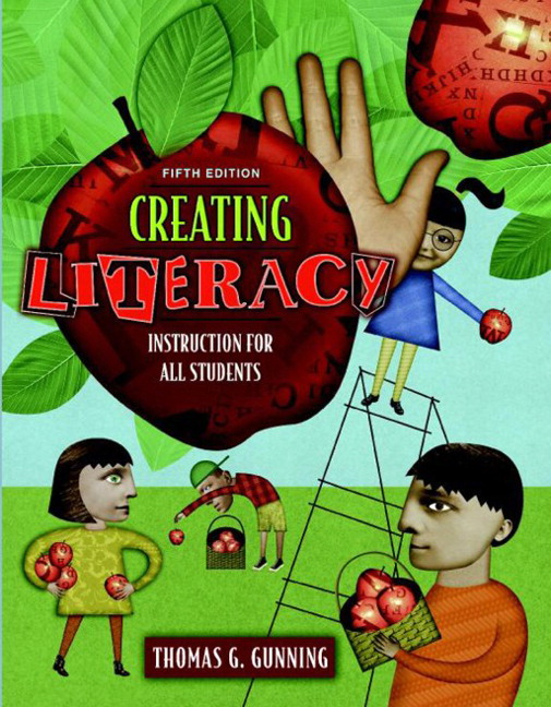 Gunning Creating Literacy Instruction For All Students 6th Edition
