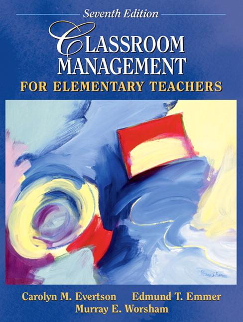 Evertson & Emmer, Classroom Management for Elementary ...