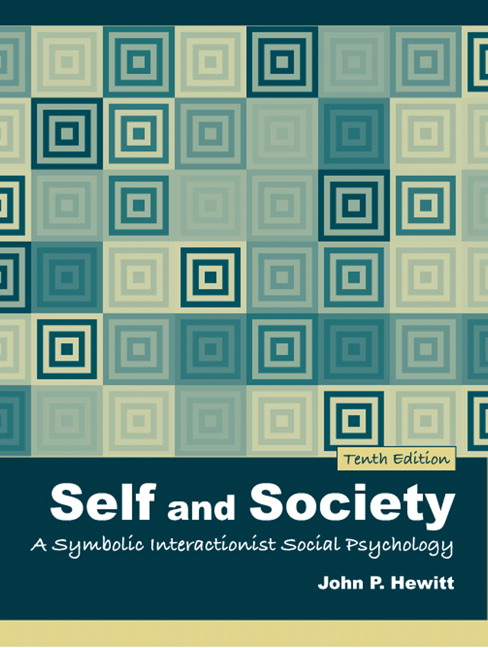 Hewitt Shulman Self And Society A Symbolic Interactionist Social