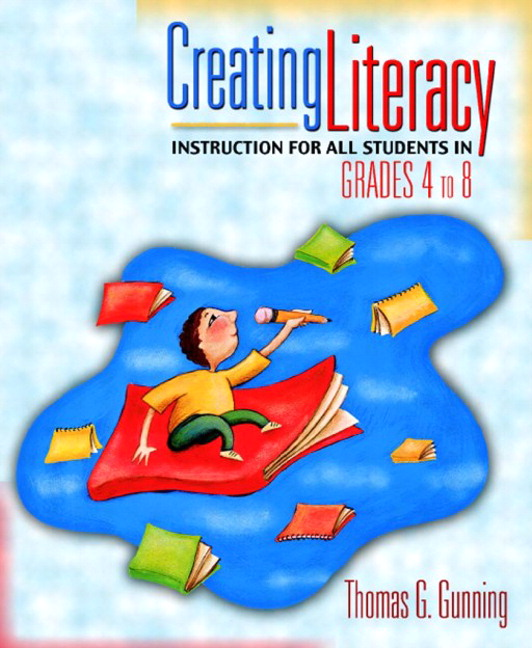 Gunning Creating Literacy Instruction For All Students In Grades 4