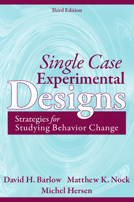 Single Case Experimental Designs: Strategies for Studying Behavior Change, 3rd Edition
