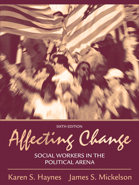 Haynes & Mickelson, Affecting Change: Social Workers in the