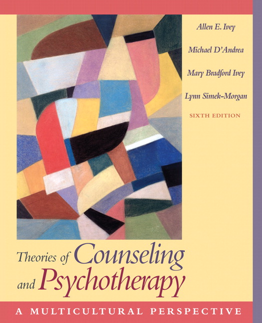 Ivey dandrea ivey simek morgan theories of counseling and theories of counseling and psychotherapy a multicultural perspective 6th edition fandeluxe Images