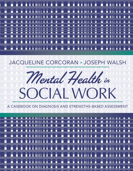 Corcoran & Walsh, Mental Health in Social Work: A Casebook