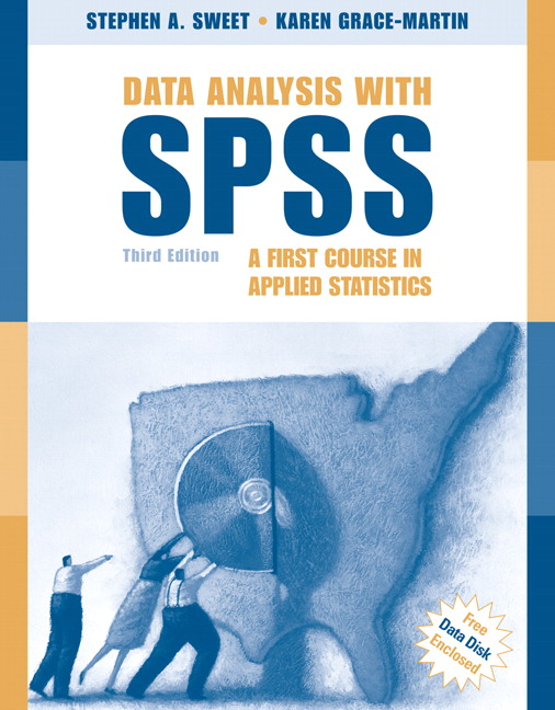 Sweet & Grace-Martin, Data Analysis with SPSS: A First