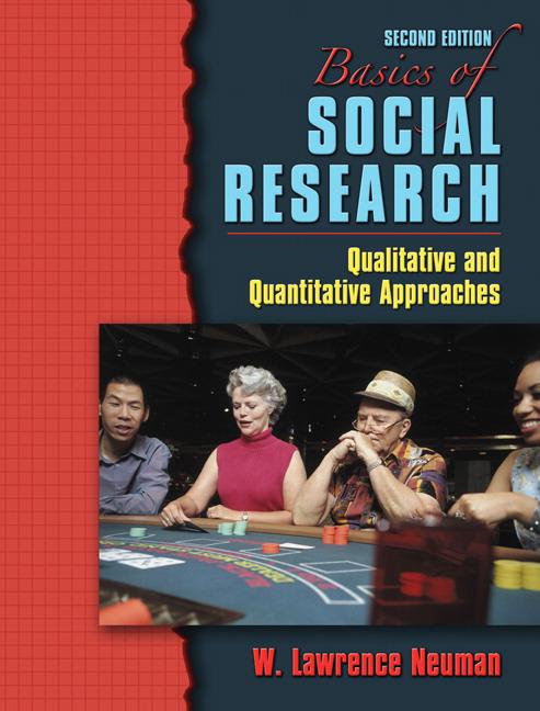 Neuman neuman basics of social research qualitative and basics of social research qualitative and quantitative approaches 2nd edition fandeluxe Gallery